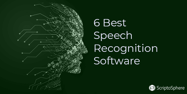 6 best speech recognition software available in 2020